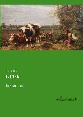 Glueck: Erster Teil