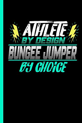 Laptop Pilot Fall (Athlete By Design Bungee Jumper By Choice: Notebook & Journal w/ Bullets For Bungee Lovers - Take Your Notes Or Gift It To Jumping Buddies, Dot Grid Paper (120 Pages, 6x9