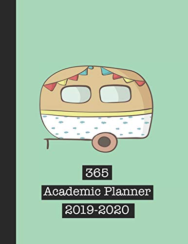 365 Academic Planner 2019-2020: Large green print academic diary planner for all your educational organisation - cute camper van design