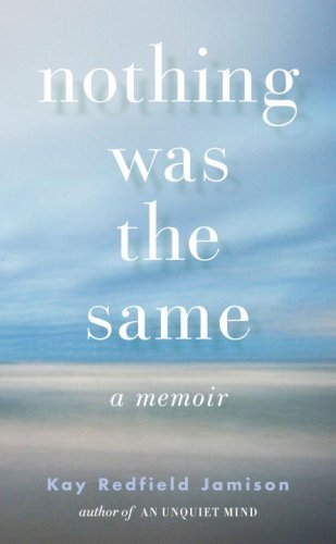 Nothing Was the Same by Kay Redfield Jamison (2009-09-15)