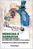 Medicina e narrativa. Un viaggio nella letteratura per comprendere il malato (e il suo medico)