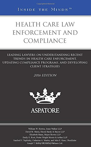 health-care-law-enforcement-and-compliance-2016-leading-lawyers-on-understanding-recent-trends-in-he