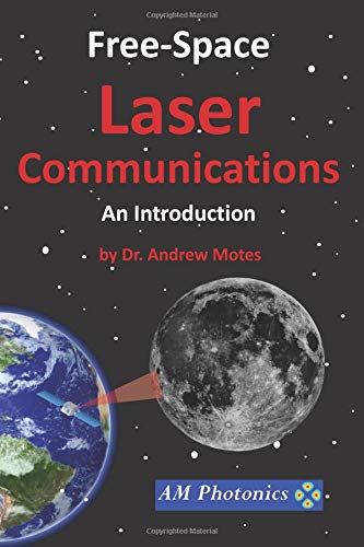 Free-Space Laser Communications: An Introduction Laser Mobile