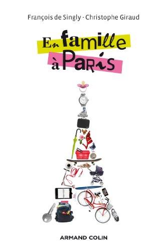 En famille à Paris par François Singly (de)