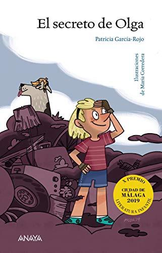 El secreto de Olga (LITERATURA INFANTIL (6-11 años) - Premio ...