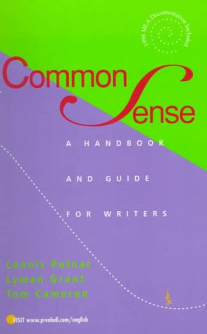 Common Sense: A Handbook and Guide for