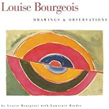 Louise Bourgeois: Drawings and Observations
