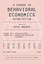 A Course in Behavioral Economics 2e