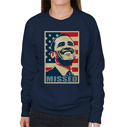 Cloud City 7 Barack Obama Missed Women's Sweatshirt Barack Obama Sweatshirt