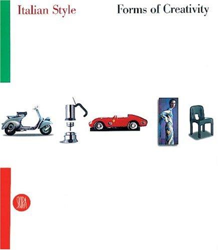 Il modello italiano. Le forme della creatività. Ediz. inglese: Forms of Creativity (Design e arti applicate)