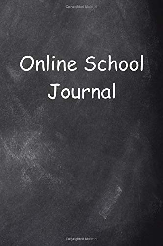 Online School Journal Chalkboard Design Lined Journal Pages: Graduation Theme Back To School Progress Journals Notebooks Diaries (Notebook, Diary, Blank Book)