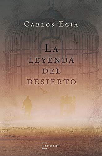La leyenda del desierto (Narrativa nº 14) eBook: Carlos Egia ...