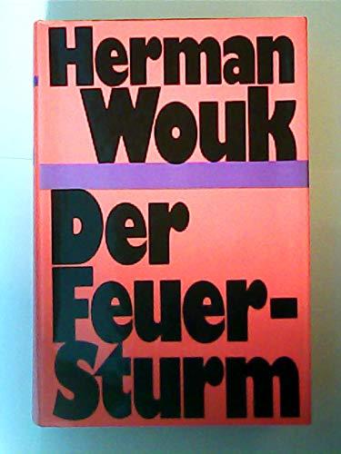 Der Feuersturm. Roman. Aus dem Amerikanischen von Ursula von Zedlitz.