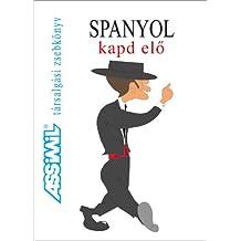 Spanyol kapd elö (en hongrois)