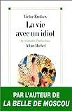 La Vie Avec Un Idiot (Les Grandes Traductions)