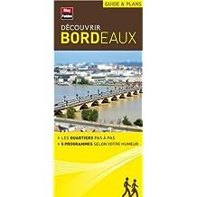 Découvrir Bordeaux - Collection Guide et plans