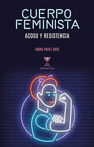 Cuerpo feminista por Iskra Pavez