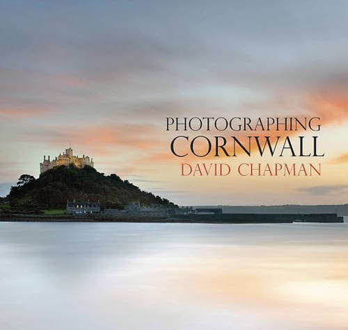 Photographing Cornwall by David Chapman (2011-05-19)