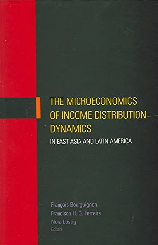 the-microeconomics-of-income-distribution-dynamics-in-east-asia-and-latin-america-edited-by-francois