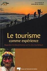 Le tourisme comme expérience : Regards interdisciplinaires sur le vécu touristique