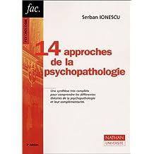 Quatorze approches de la psychopathologie