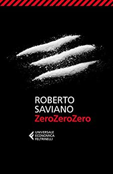 ZeroZeroZero di [Saviano, Roberto]