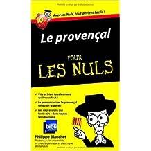 Le provençal - Guide de conversation Pour les nuls (Le) de Philippe BLANCHET ( 12 mai 2011 )