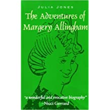 By Julia Jones The Adventures of Margery Allingham (2nd Revised edition) [Paperback]