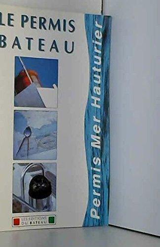 CODE ROUSSEAU HAUTURIER : Epreuve de navigation. PERMIS BATEAU
