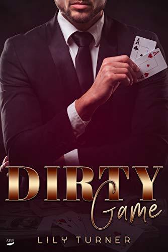 Dirty Game von [Turner, Lily]