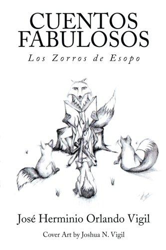 CUENTOS FABULOSOS: Los Zorros de Esopo