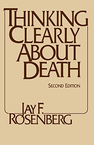 Thinking Clearly about Death: Second Edition