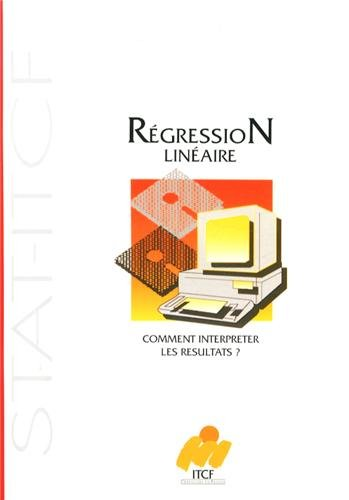 Régréssion linéaire : Comment interprêter les résultats ? par Richard Tomassone