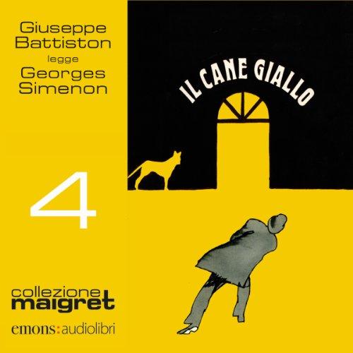 Il cane giallo (Maigret 4)  Audiolibri