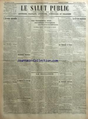 SALUT PUBLIC (LE) [No 301] du 28/10/1919 - L'ARMEE NOUVELLE - LES ELECTIONS SUISSES - LA RAREFACTION DE LA MONNAIE - MANIFESTATION ECONOMIQUE - LES MUTINERIES DE LA MER NOIRE - LES RETRAITES DES FONCTIONNAIRES - LA VIE DIPLOMATIQUE - UNE COMMISSION ALLIEE SURVEILLERA L'EVACUATION DES PROVINCES BALTIQUES - LE GENERAL NIESSEL Y PRESENTERA LA FRANCE - LA SITUATION - LES EVENEMENTS DE RUSSIE - AU PARLEMENT AMERICAIN - LA CRISE ANGLAISE - LA VIE POLITIQUE - LA REDUCTION DE L'ARMEE ALLEMANDE PAR LT C