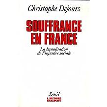 Souffrances en France. La banalisation de l'injust