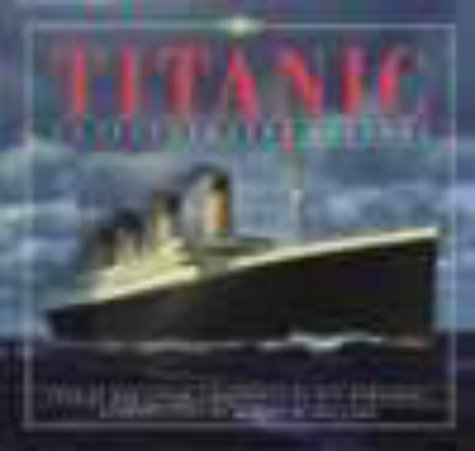 Titanic: An Illustrated History by Don Lynch (1992-09-17)