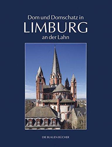 Dom und Domschatz in Limburg (Die Blauen Bücher)