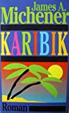Karibik - James A. Michener