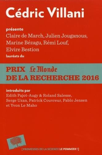 Cdric Villani prsente les laurats du Prix Le Monde de la Recherche 2016