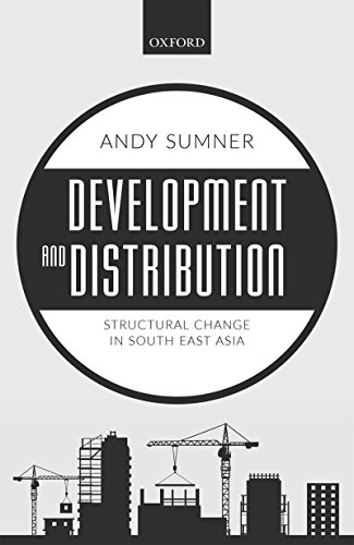 Development and Distribution: Structural Change in South East Asia