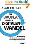 Der Bauplan für den digitalen Wandel:...