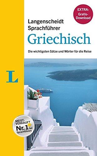 """Langenscheidt Sprachführer Griechisch - Buch inklusive E-Book zum Thema """"Essen & Trinken"""": Die wichtigsten Sätze und Wörter für die Reise (Die Moderne Griechische Sprache Lernen)"""