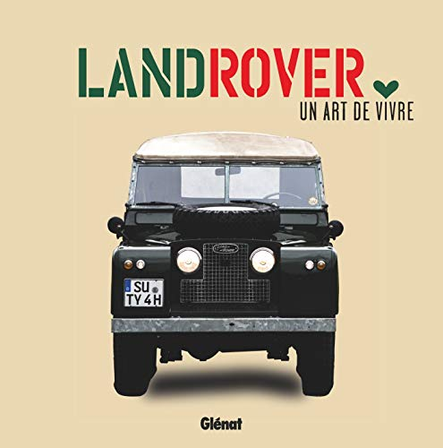 Land Rover, un art de vivre par Collectif