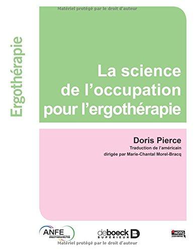 Sciences de l'activité en ergothérapie par Doris Pierce