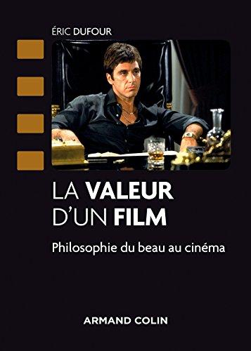 La valeur d'un film - Philosophie du beau au cinma