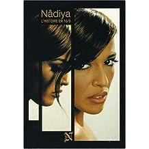 Nâdiya : L'histoire en 16/9ème