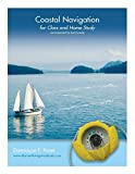 Coastal Navigation: For Class and Home Study