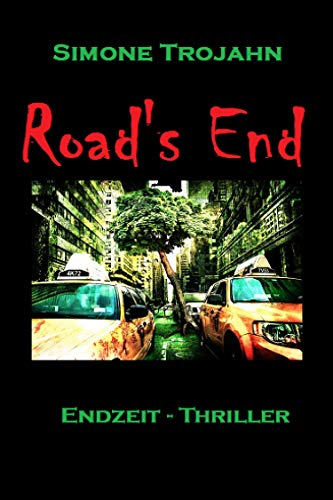 Road's End: Endzeit-Thriller