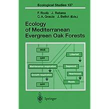 Ecology of Mediterranean Evergreen Oak Forests (Ecological Studies)